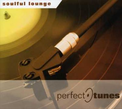 Soulful Lounge (Perfect Tunes)
