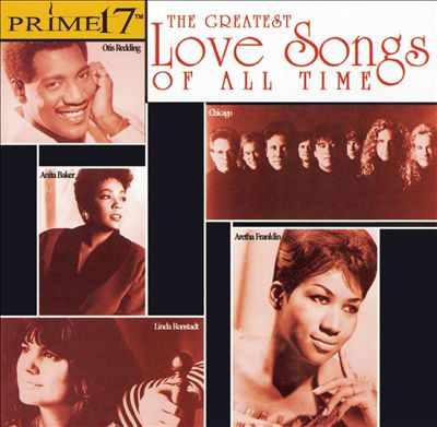 Prime 17: The Greatest Love Songs of All Time
