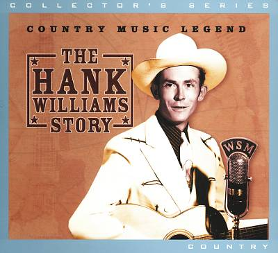 The Hank Williams Story [Synergy Ent]