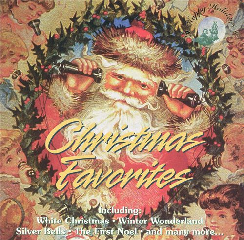 Christmas Favorites [Happy Holidays]