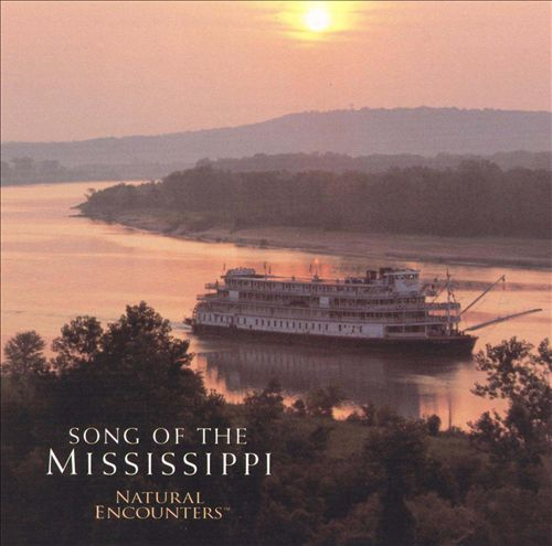 Natural Encounters: Song of Mississippi