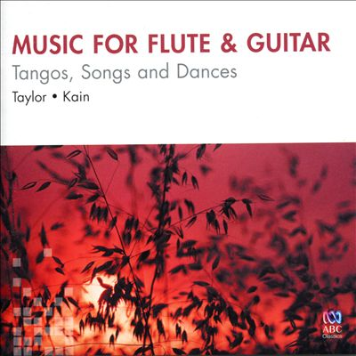 Music for Flute & Guitar: Tangos, Songs and Dances