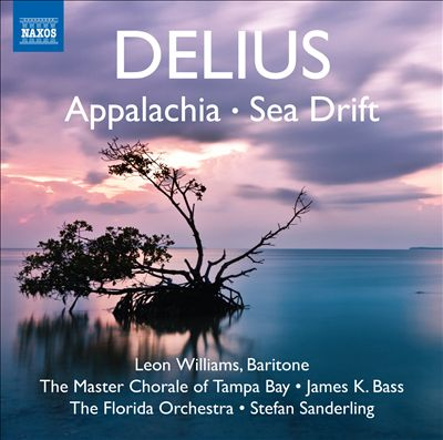 Delius: Appalachia; Sea Drift