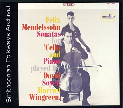 Felix Mendelssohn: Sonatas for Cello & Piano