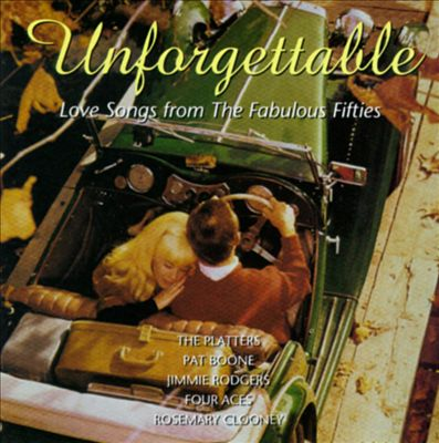 Unforgettable: Love Songs from '50s