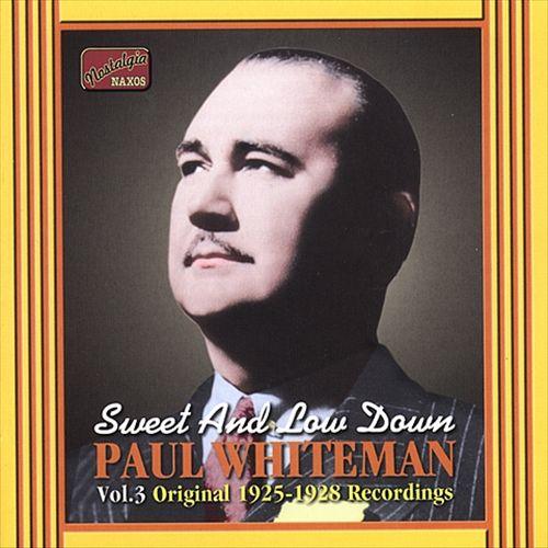 Sweet and Low Down: Vol. 3, Original 1925-1928 Recordings
