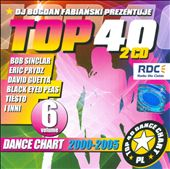 Top 40, Vol. 6: Dance Chart 2000-2005