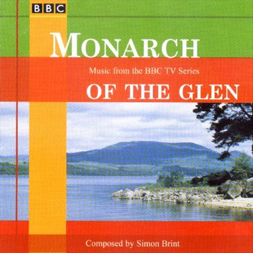 Monarch of the Glen: Music from the BBC TV Series