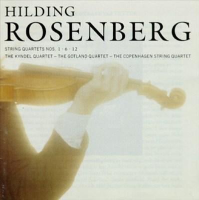 Hilding Rosenberg: String Quartets 1, 6, 12