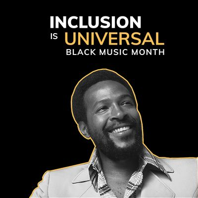 Inclusion Is Universal: Black Music Month