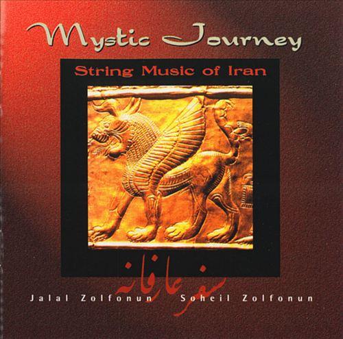 Mystic Journey: String Music of Iran