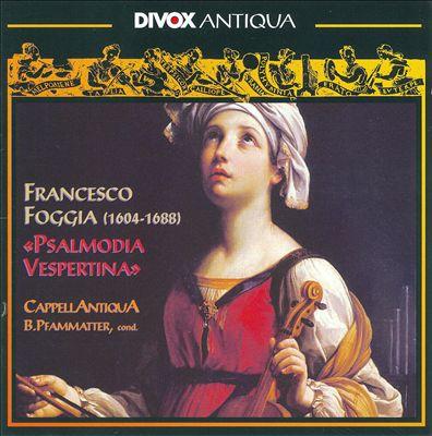 Francesco Foggia: Psalmodia Vespertina