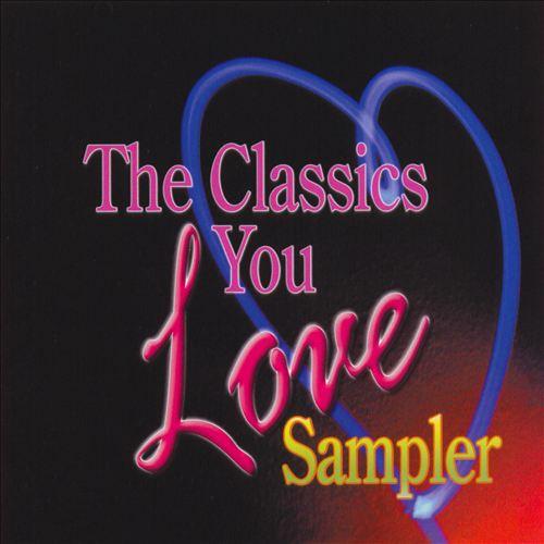 The Classics You Love Sampler
