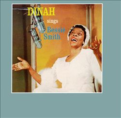 Dinah Washington Sings Bessie Smith