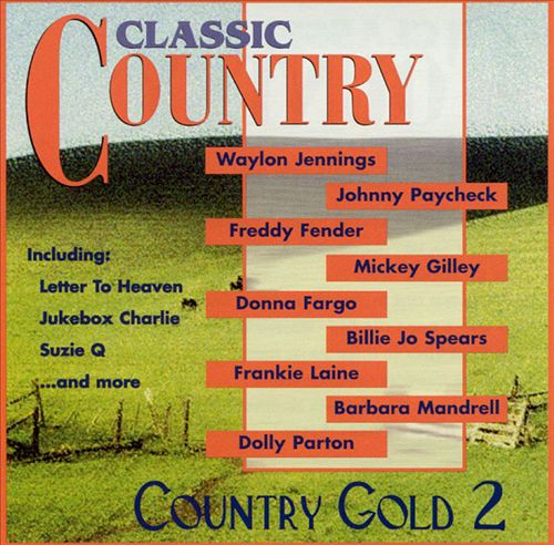 Classic Country: Country Gold, Vol. 2