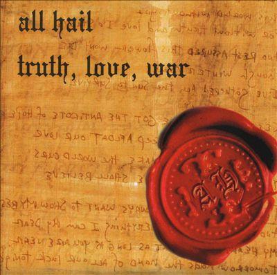 Truth, Love, War