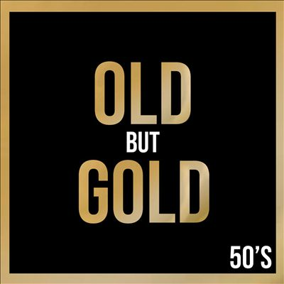 Old But Gold 50's