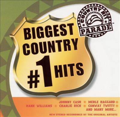 Country Hit Parade: Biggest Country #1 Hits