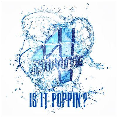 Is It Poppin'?