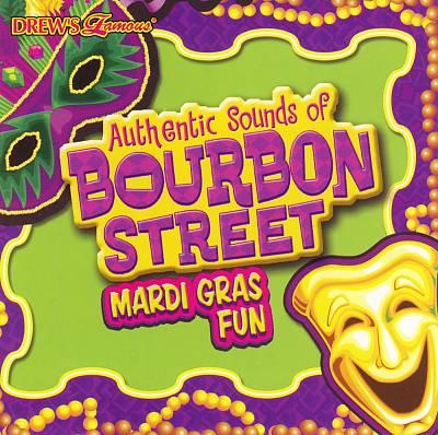 Drew's Famous Authentic Sounds of Bourbon Street...Mardi Gras Fun