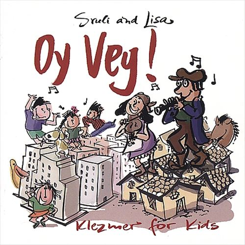 Oy Vey!: Klezmer For Kids