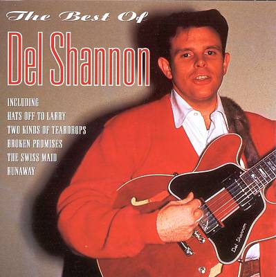 The Best of Del Shannon [Cleopatra]