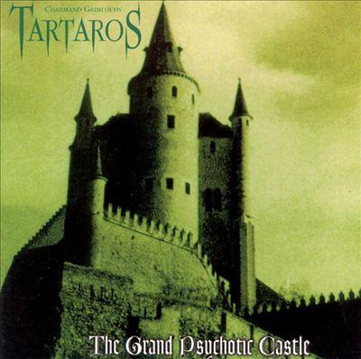 Grand Psychotic Castle