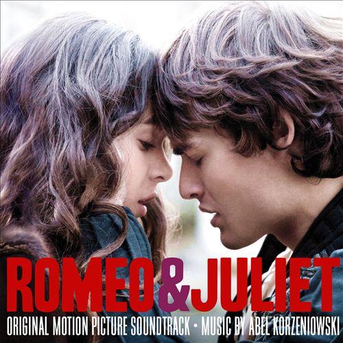 Romeo & Juliet [2013] [Original Motion Picture Soundtrack]