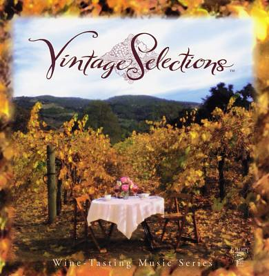 Vintage Selections: Wine-Tasting Music