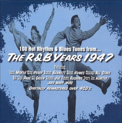 The R&B Years 1947