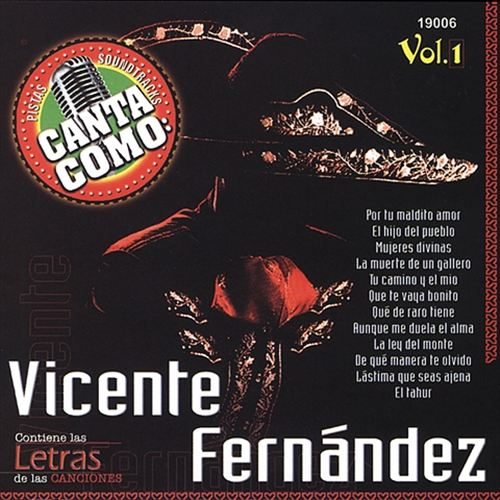 Canta Como: Vicente Fernández, Vol. 1