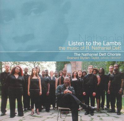 Listen to the Lambs: The Music of R. Nathaniel Dett