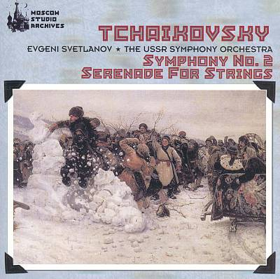 Tchaikovsky: Symphony No. 2; Serenade for Strings