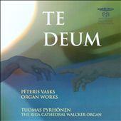 Te Deum: Organ Works by Peteris Vasks