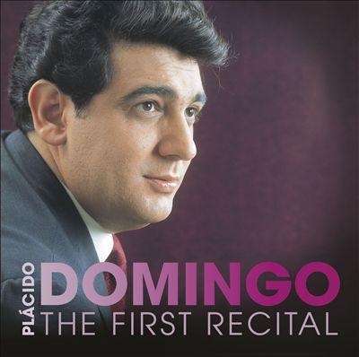 Placido Domingo: First Recital