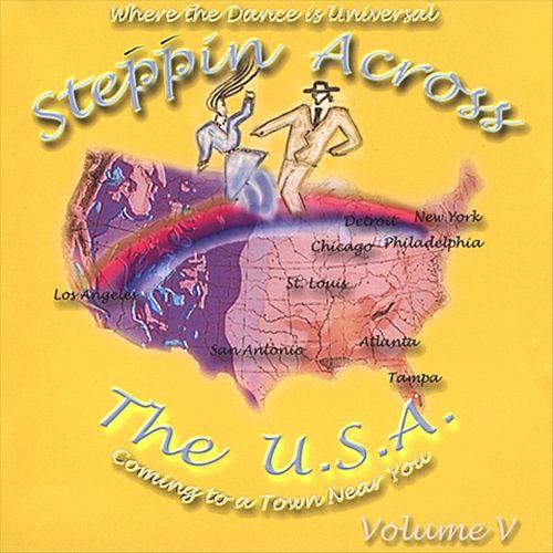 Steppin Across the U.S.A., Vol. 5
