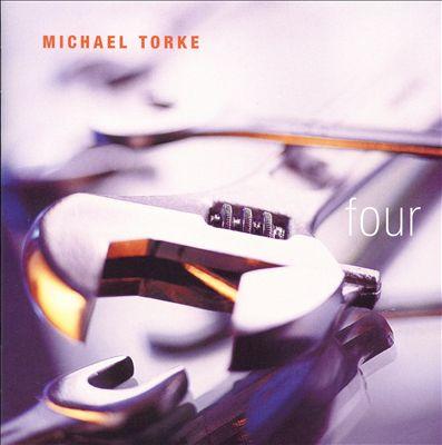 Michael Torke: Four