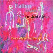 Fallen Angels: I'm Just a Man