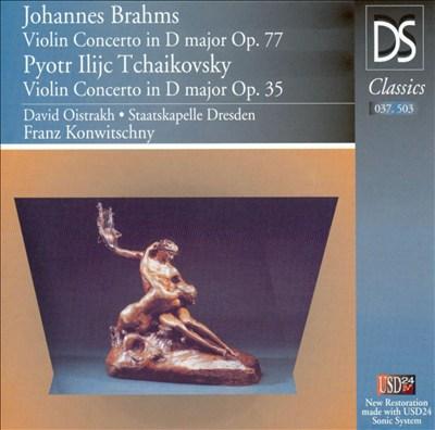 Brahms: Violin Concerto, Op. 77; Tchaikovsky; Violin Concerto, Op. 35