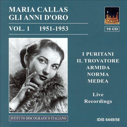 Maria Callas: Gli Anni d'Oro Vol. 1 1951-1953