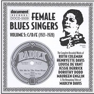 Female Blues Singers, Vol. 5: C/D/E (1921-1928)