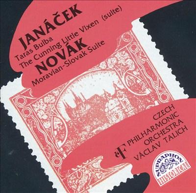 Janácek: Taras Bulba; Novák: Moravian-Slovak Suite