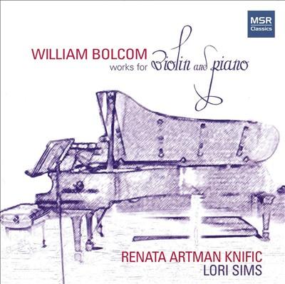 William Bolcom: Works for Violin and Piano