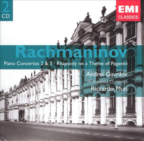 Rachmaninov: Piano Concerto Nos. 2 & 3; Rhapsody on a Theme of Paganini