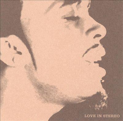 Love in Stereo