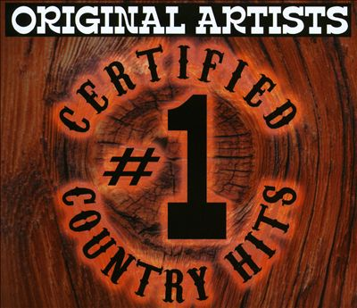 Certified #1 Country Hits