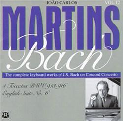 Bach: 4 Toccatas, BWV 913-916; English Suite No.6
