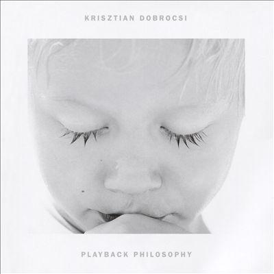 Playback Philosophy