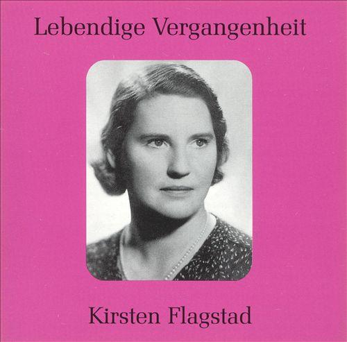 Lebendige Vergangenheit: Kirsten Flagstad