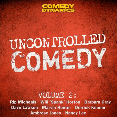 Uncontrolled Comedy, Vol. 2